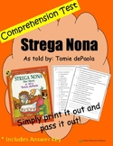 Comprehension Test: Strega Nona - First or Second Grade