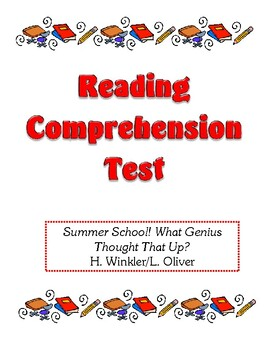Comprehension Test - Summer School! What Genius Thought Th