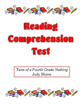 Comprehension Test - Tales of a Fourth Grade Nothing (Blume)