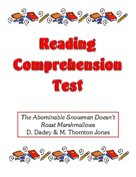 Comprehension Test - The Abominable Snowman Doesn't Roast Marshmallows (Dadey)