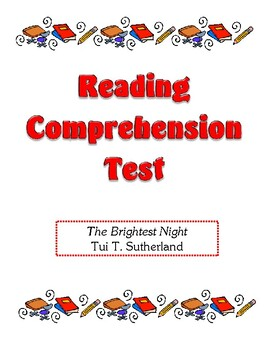 Comprehension Test - The Brightest Night (Sutherland)