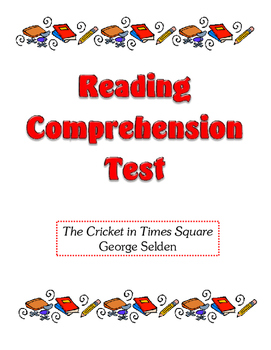 Comprehension Test - The Cricket in Times Square (Selden)