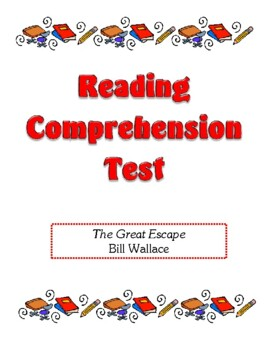 Comprehension Test - The Great Escape (Wallace)