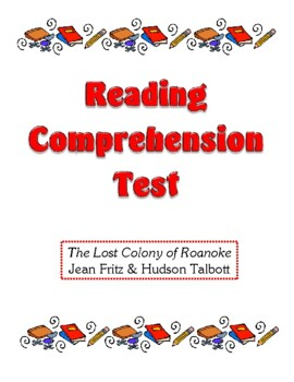 Comprehension Test - The Lost Colony of Roanoke (Fritz and Talbott)