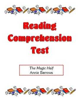 Comprehension Test - The Magic Half (Barrows)