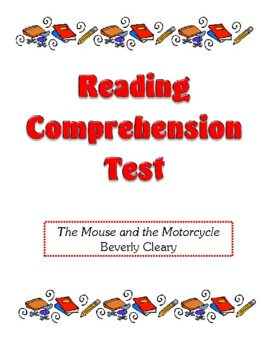Comprehension Test - The Mouse and the Motorcycle (Cleary)