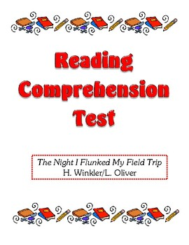 Comprehension Test - The Night I Flunked My Field Trip (Wi