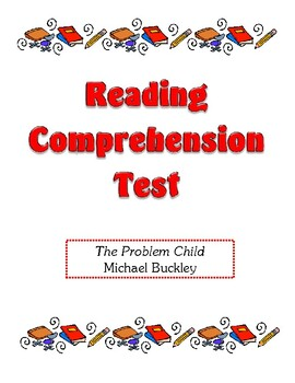 Comprehension Test - The Problem Child (Buckley)