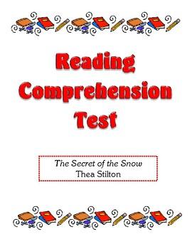 Comprehension Test - The Secret of the Snow (Stilton)
