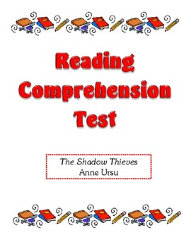 Comprehension Test - The Shadow Thieves (Ursu)
