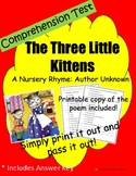Comprehension Test: The Three Little Kittens - First or Second Grade