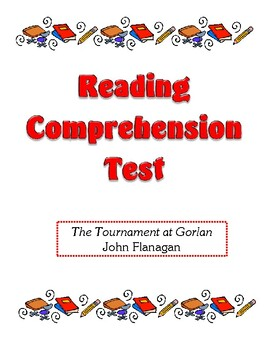 Comprehension Test - The Tournament at Gorlan (Flanagan)