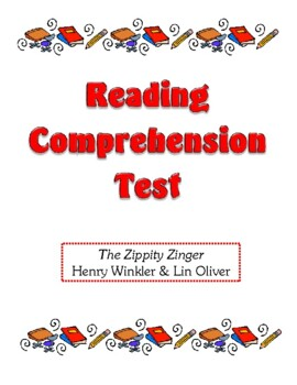 Comprehension Test - The Zippity Zinger (Winkler/Oliver)