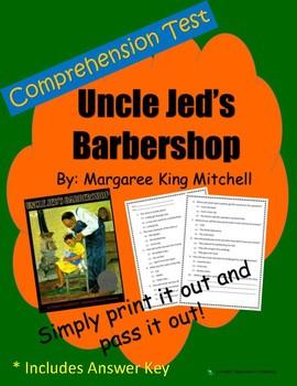 Comprehension Test: Uncle Jed's Barbershop