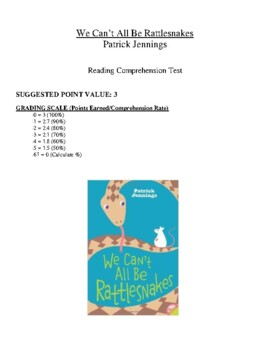 Comprehension Test - We Can't All Be Rattlesnakes (Jennings)