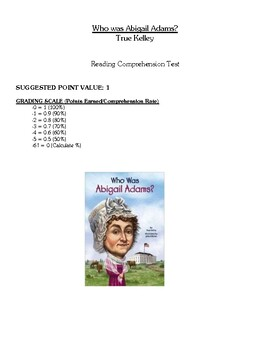 Comprehension Test - Who Was Abigail Adams? (Kelley)
