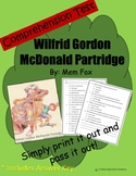 Comprehension Test: Wilfrid Gordon McDonald Partridge - First or Second Grade