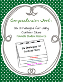 Comprehension Tool: Six Strategies for Using Context Clues Foldable