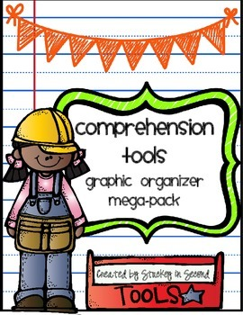 Comprehension Tools (Graphic Organizer Mega-Pack)