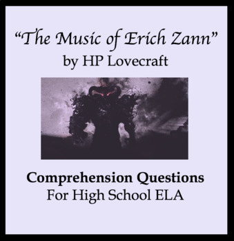 "Comprehension & Vocabulary Questions ""The Music of Erich Zann"" HP Lovecraft"