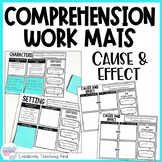 Reading Comprehension Strategies - Work Mats for Cause and Effect