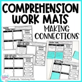 Reading Comprehension Strategies - Work Mats for Making Connections