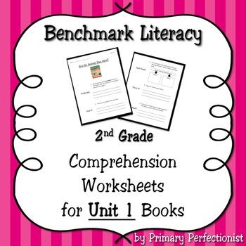 Comprehension Worksheets for Benchmark Literacy - Grade 2, Unit 1