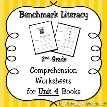 Comprehension Worksheets for Benchmark Literacy - Grade 2, Unit 4