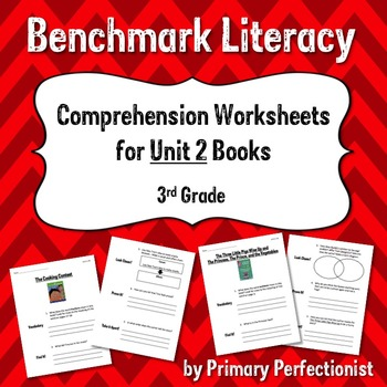 Comprehension Worksheets for Benchmark Literacy - Grade 3, Unit 2