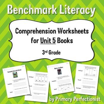 Comprehension Worksheets for Benchmark Literacy - Grade 3, Unit 5