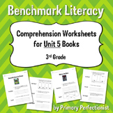 Comprehension Worksheets for Benchmark Literacy - Grade 3, Unit 5