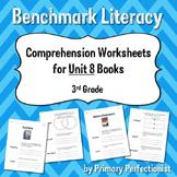 Comprehension Worksheets for Benchmark Literacy - Grade 3, Unit 8