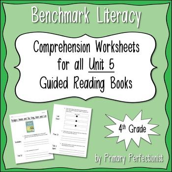 Comprehension Worksheets for Benchmark Literacy - Grade 4, Unit 5
