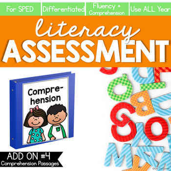 Comprehension and Fluency Literacy Assessment ADD ON #4