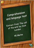 Comprehension and language test - from 'The call of the wild' by Jack London