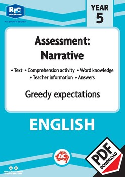 Comprehension assessment text – Greedy expectations – Year 5