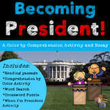 """Comprehension by Color- """"Becoming President"""" Article and Activities"""
