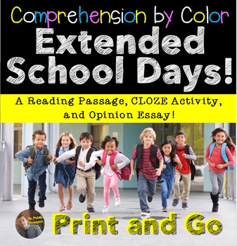 "Comprehension by Color- ""Extended School Day"" Article and Opinion Essay"