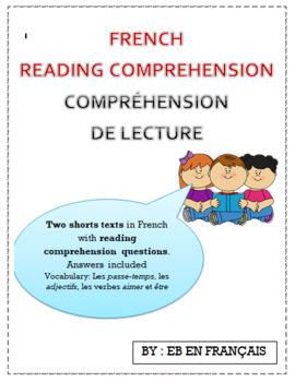 Compréhension de lecture / French reading comprehension