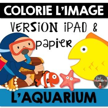 Compréhension de lecture et Colorie l'image - L'AQUARIUM