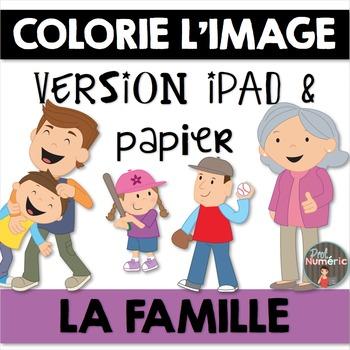 Compréhension de lecture et Colorie l'image - LA FAMILLE