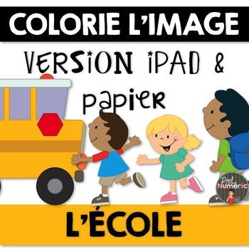 Compréhension de lecture et Colorie l'image - L'ÉCOLE