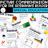 Special Education: PICTURE Comprehension (Symbol Supported)