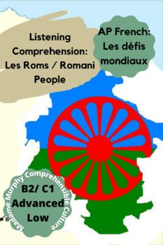 """AP French: Compréhension orale """"Les Roms"""""""