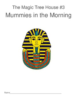Comprehension packet for Magic Tree House #3 Mummies in the Morning