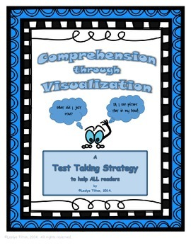 Comprehension through Visualization:  A Test Taking Strategy
