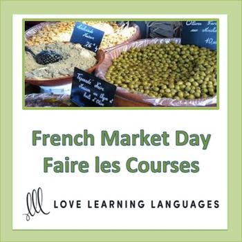 French Food Unit:  Allons au Marché !
