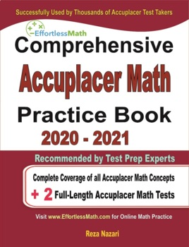 Comprehensive Accuplacer Math Practice Book 2020 - 2021 | TpT