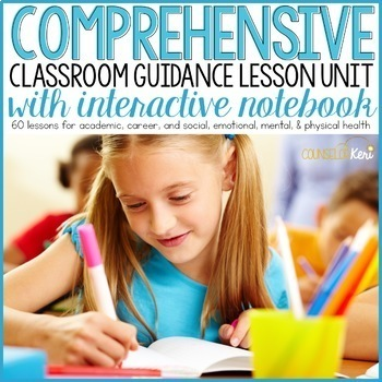 Classroom Guidance Lesson Bundle with Interactive Notebook - School Counseling