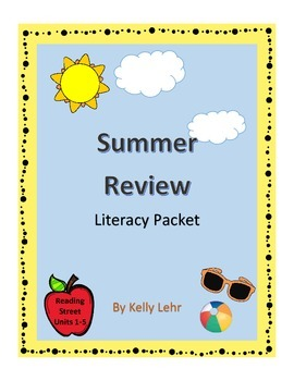 Comprehensive End of the Year or Summer Review Literacy Packet - Reading Street